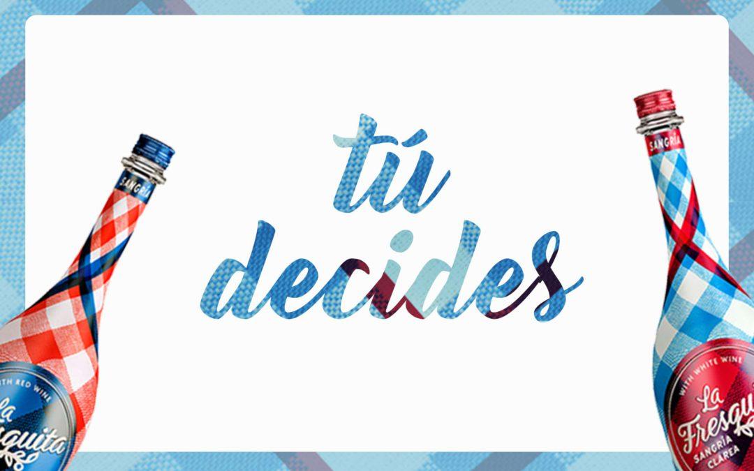Tú Decides: el poder de decidir con La Fresquita